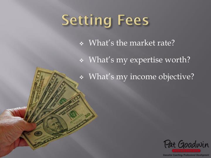 Setting Fees