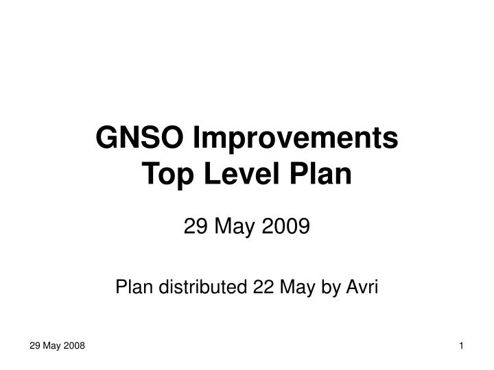 Gnso improvements top level plan