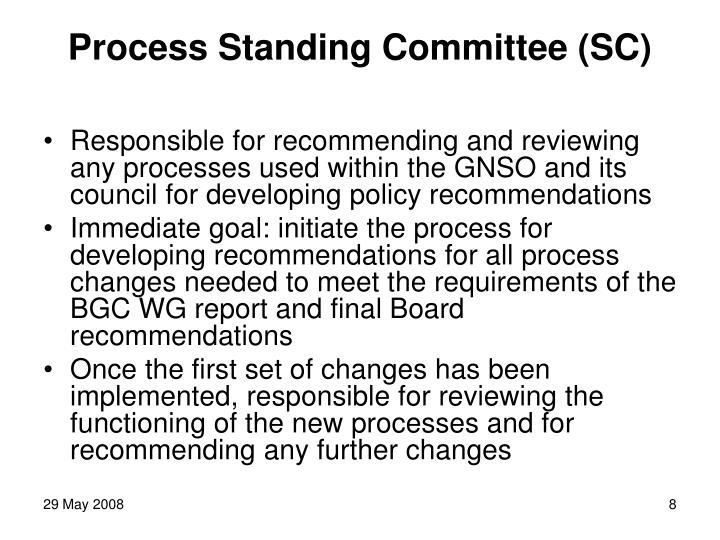 Process Standing Committee (SC)