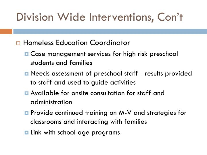 Division Wide Interventions, Con't