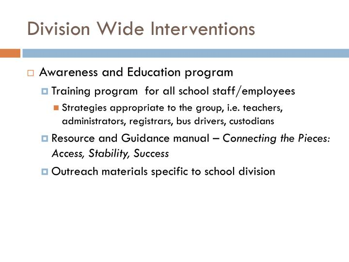 Division Wide Interventions
