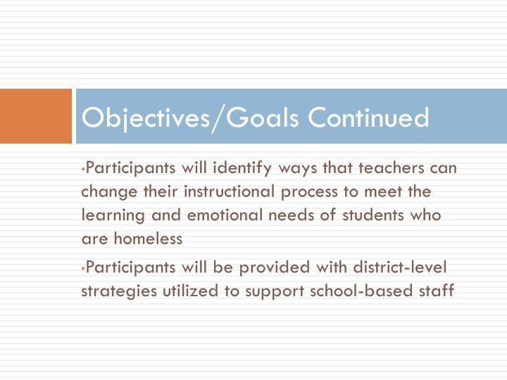Objectives/Goals Continued