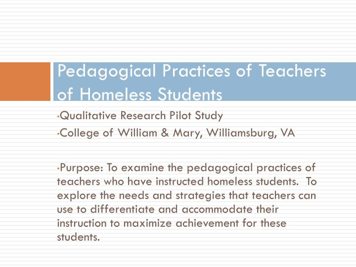 Pedagogical Practices of Teachers of Homeless Students