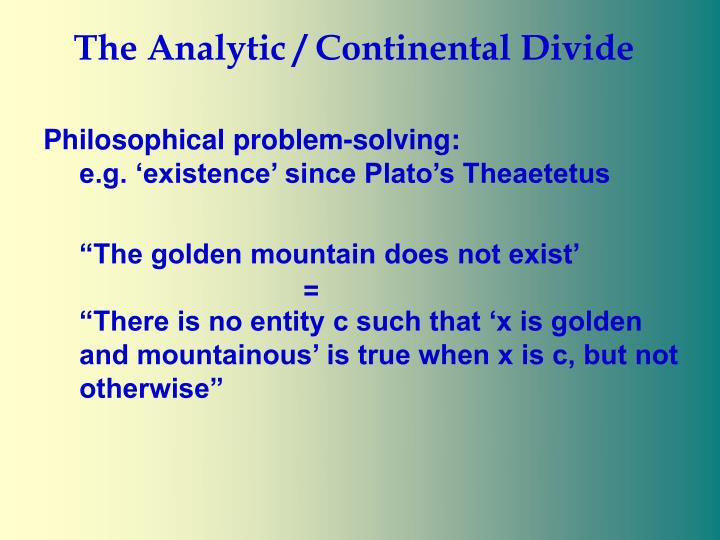 The Analytic / Continental Divide