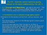 part b1 scientific and or technical quality relevant to the topics addressed by the call 1