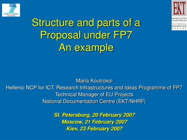 Structure and parts of a proposal under fp 7 an example