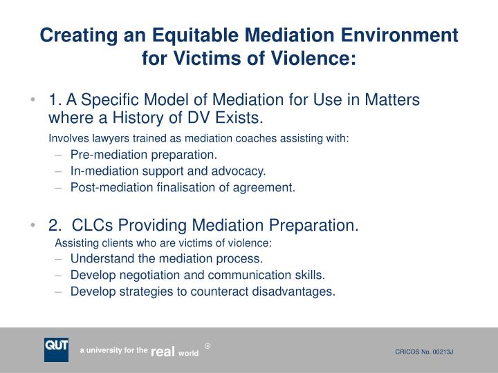 Creating an Equitable Mediation Environment for Victims of Violence:
