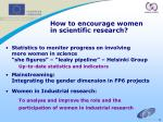 how to encourage women in scientific research