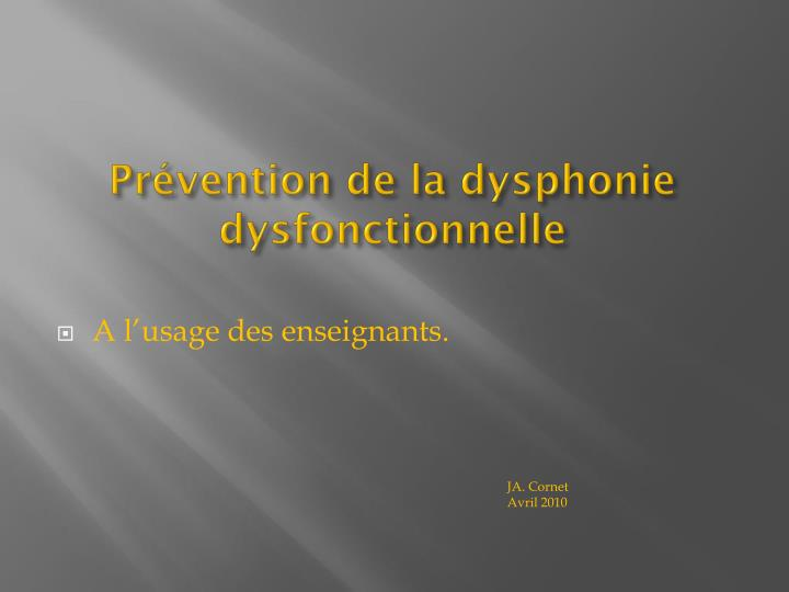 Pr vention de la dysphonie dysfonctionnelle