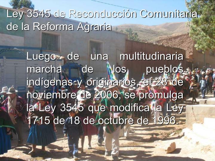 Ley 3545 de Reconducción Comunitaria de la Reforma Agraria