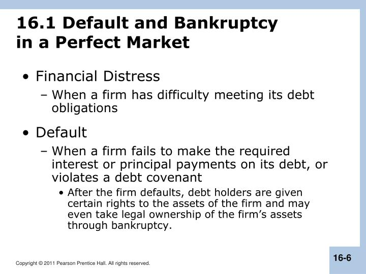 16.1 Default and Bankruptcy