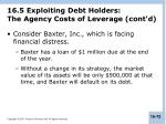 16 5 exploiting debt holders the agency costs of leverage cont d