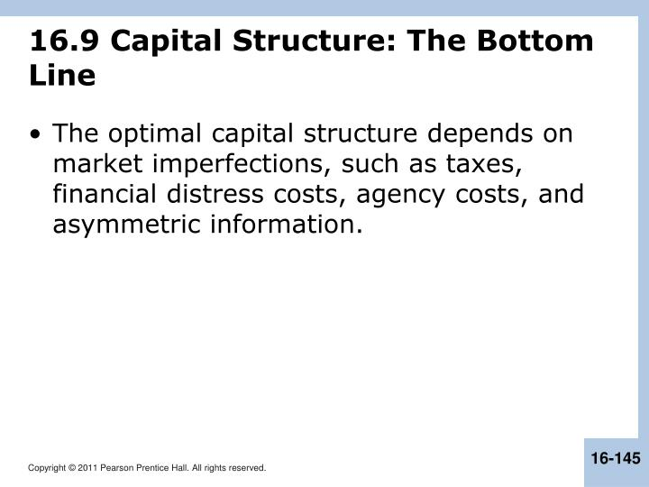 16.9 Capital Structure: The Bottom Line