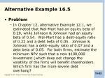 alternative example 16 5