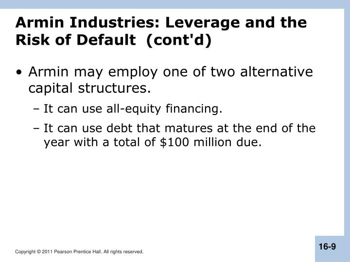 Armin Industries: Leverage and the Risk of Default  (cont'd)