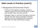 debt levels in practice cont d