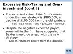 excessive risk taking and over investment cont d1