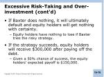 excessive risk taking and over investment cont d2