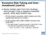 excessive risk taking and over investment cont d3