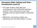 excessive risk taking and over investment cont d4