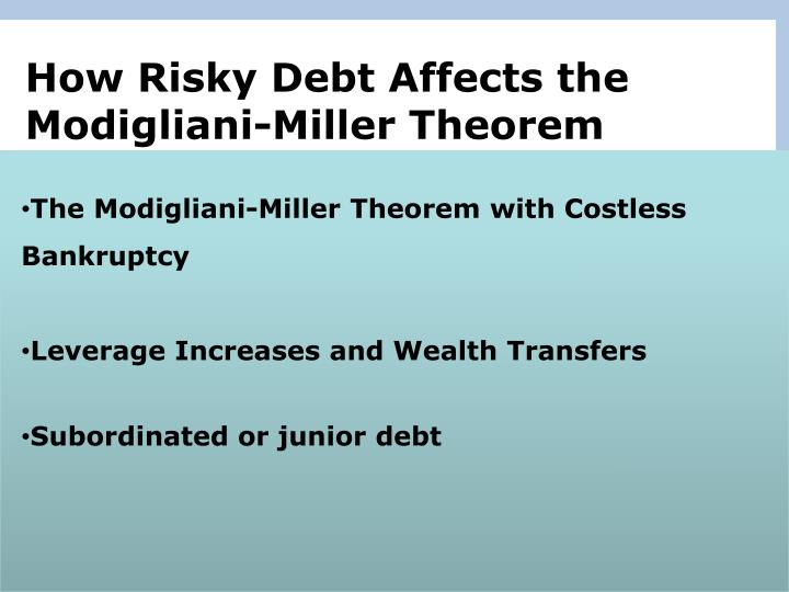 How Risky Debt Affects the Modigliani-Miller Theorem