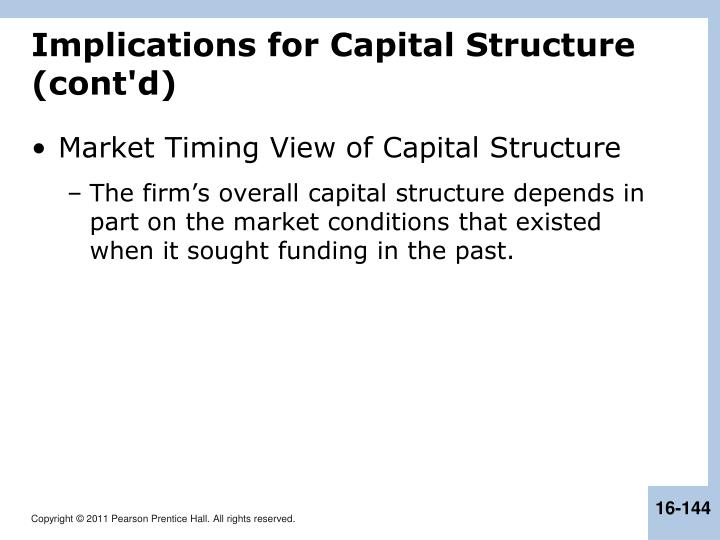 Implications for Capital Structure (cont'd)