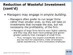reduction of wasteful investment cont d