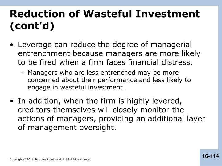 Reduction of Wasteful Investment (cont'd)