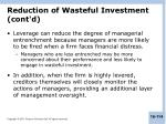 reduction of wasteful investment cont d4