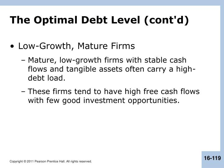 The Optimal Debt Level (cont'd)