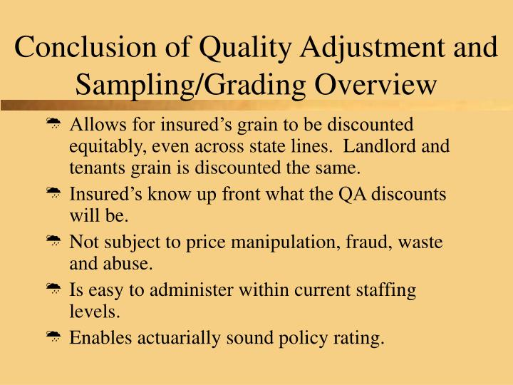 Conclusion of Quality Adjustment and Sampling/Grading Overview