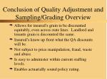 conclusion of quality adjustment and sampling grading overview