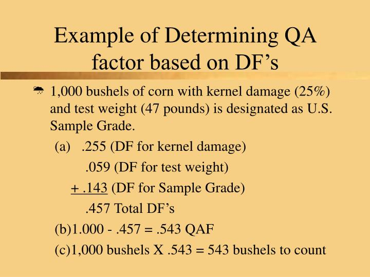 Example of Determining QA factor based on DF's