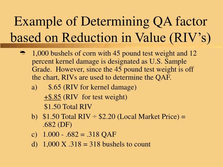 Example of Determining QA factor based on Reduction in Value (RIV's)