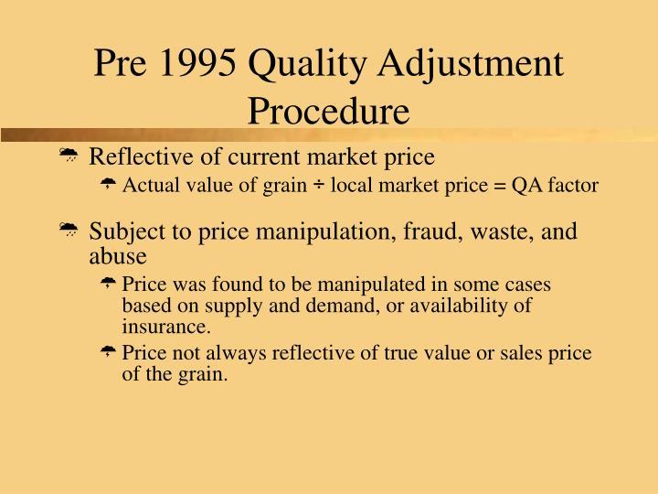 Pre 1995 Quality Adjustment Procedure