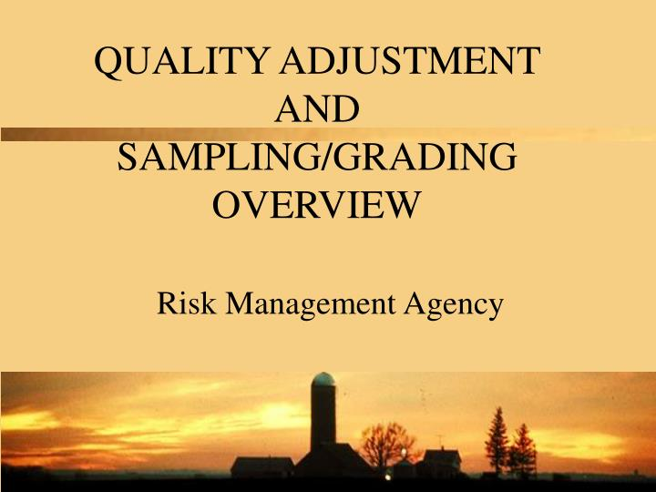 quality adjustment and sampling grading overview