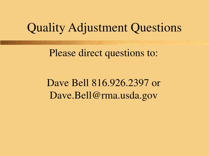 Quality Adjustment Questions