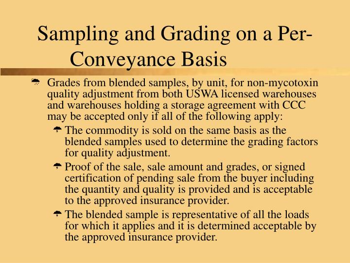 Sampling and Grading on a Per-Conveyance Basis
