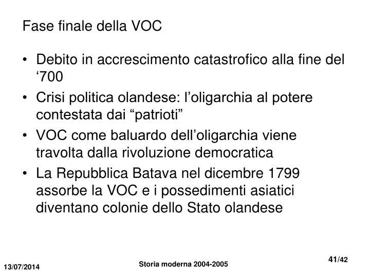 Fase finale della VOC