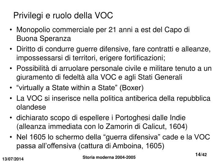 Privilegi e ruolo della VOC