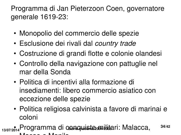 Programma di Jan Pieterzoon Coen, governatore generale 1619-23: