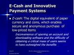 e cash and innovative payment systems