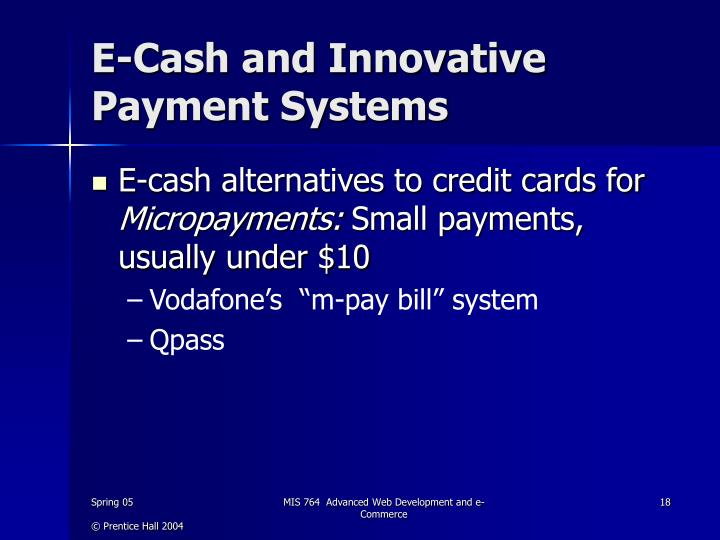 E-Cash and Innovative Payment Systems