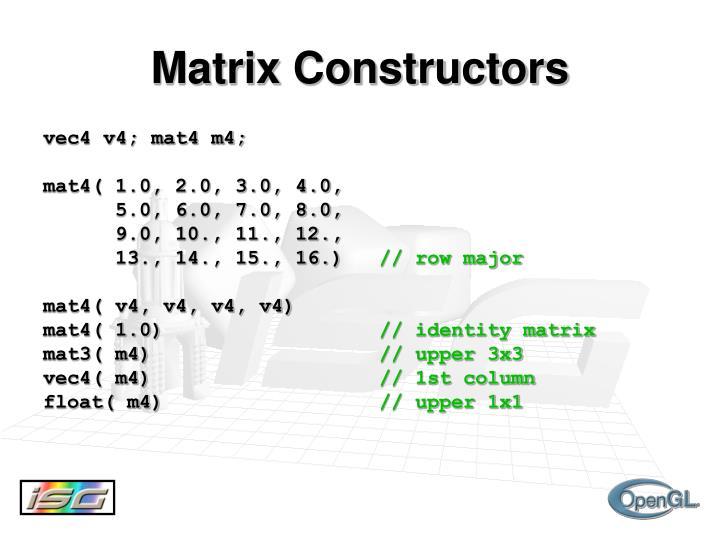 Matrix Constructors