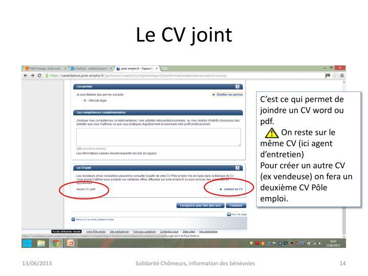 Le CV joint