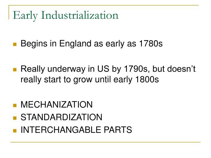 Early Industrialization