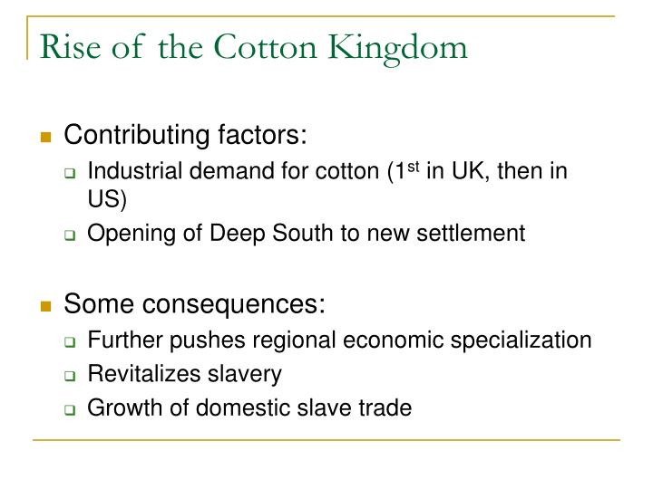 Rise of the Cotton Kingdom