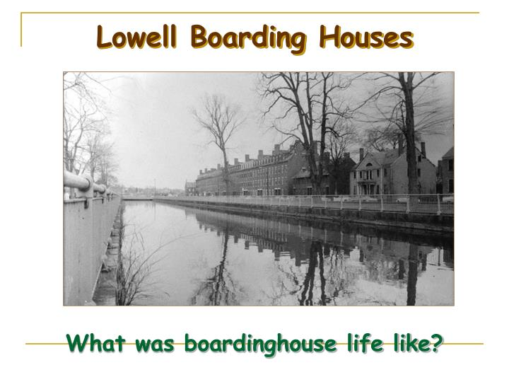 Lowell Boarding Houses