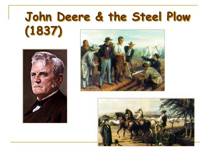 John Deere & the Steel Plow