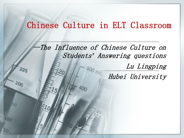 Chinese culture in elt classroom
